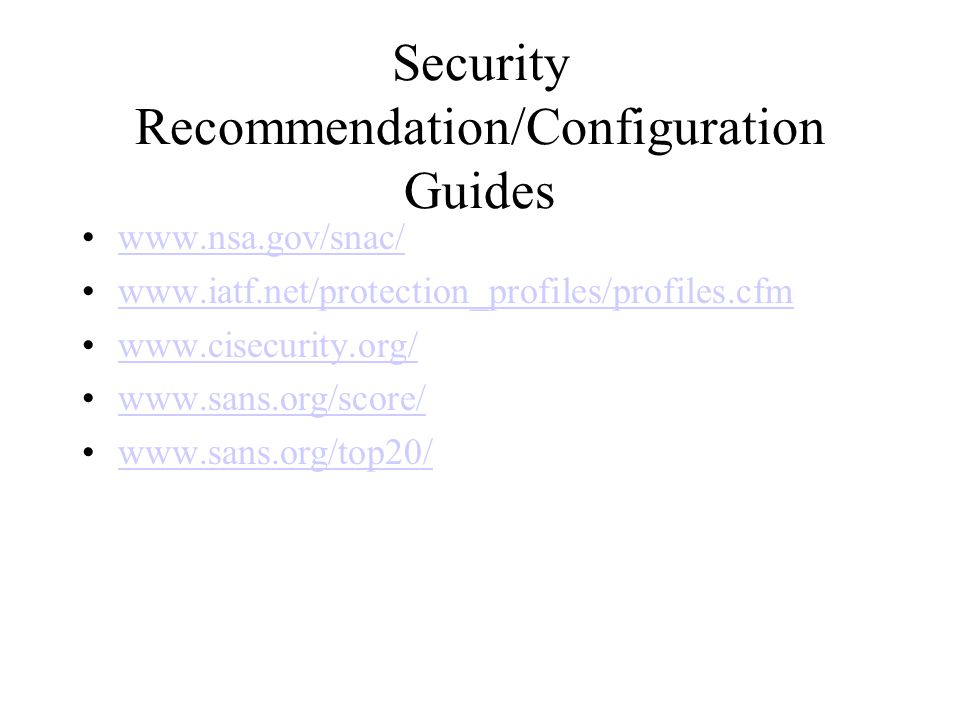 Security Recommendation/Configuration Guides