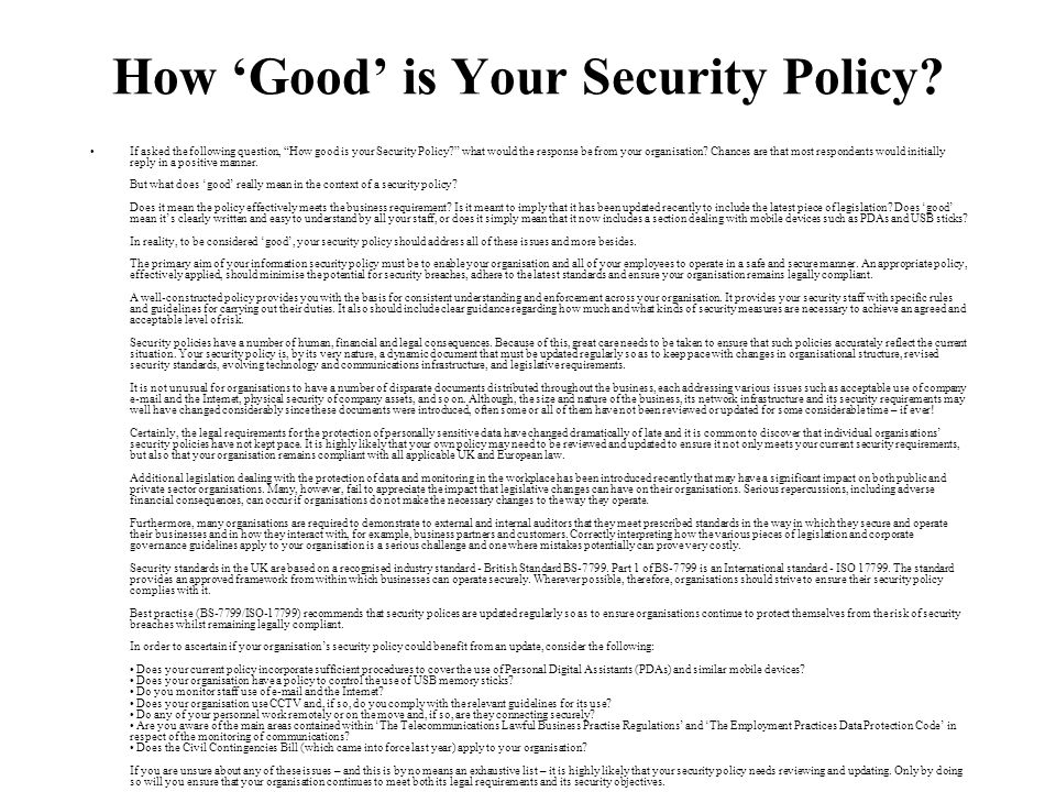 How 'Good' is Your Security Policy