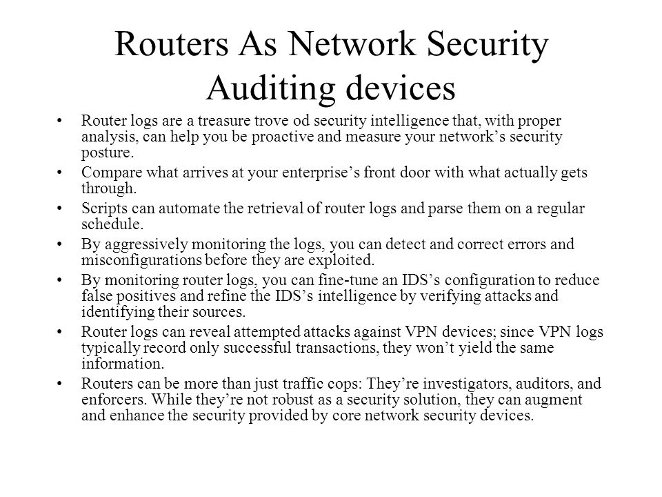 Routers As Network Security Auditing devices