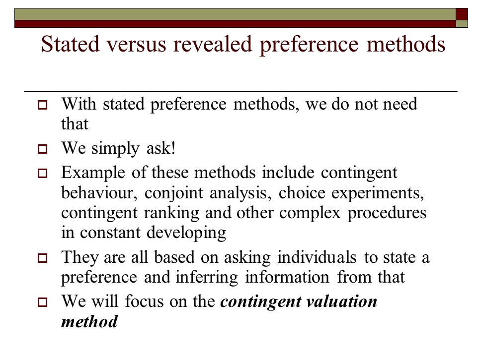Stated versus revealed preference methods
