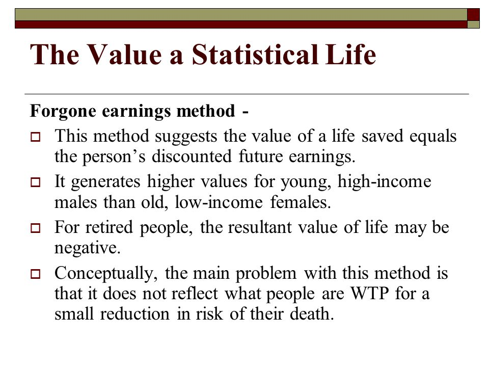 The Value a Statistical Life
