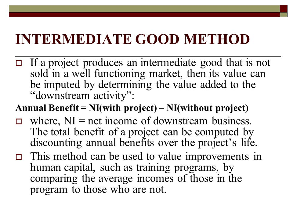 INTERMEDIATE GOOD METHOD