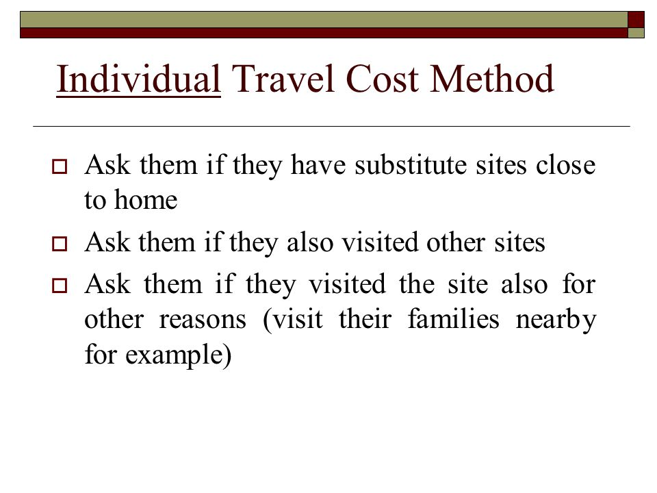 Individual Travel Cost Method