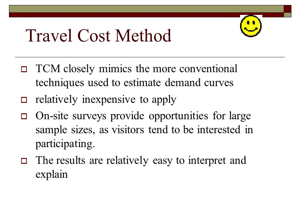 Travel Cost Method TCM closely mimics the more conventional techniques used to estimate demand curves.