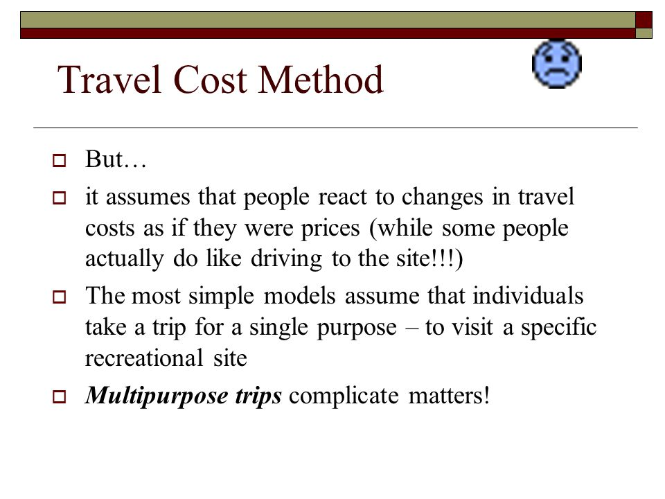 Travel Cost Method But…