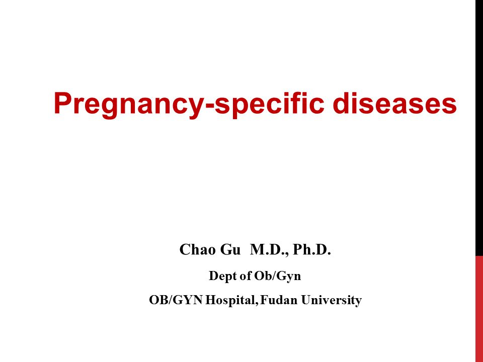 Pregnancy-specific diseases