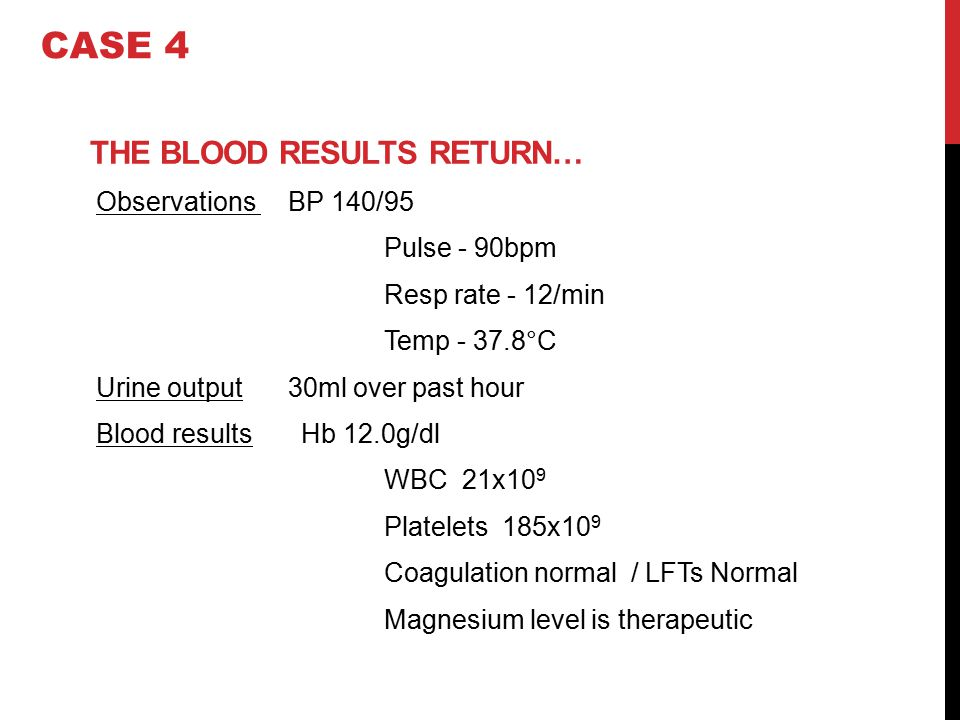 THE BLOOD RESULTS RETURN…