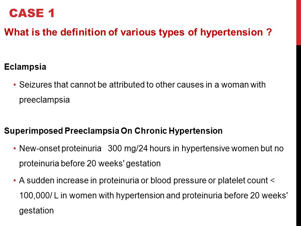 CASE 1 What is the definition of various types of hypertension