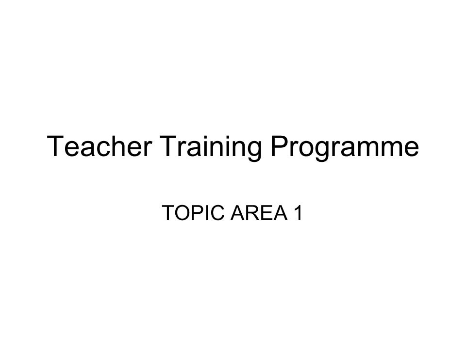 Teacher Training Programme