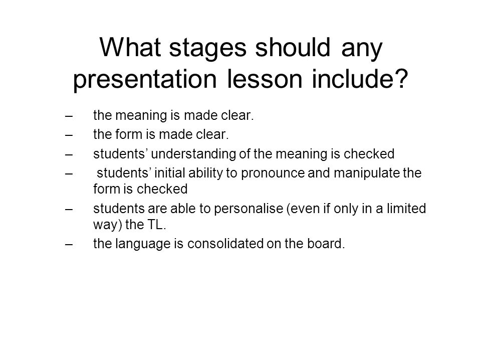 What stages should any presentation lesson include