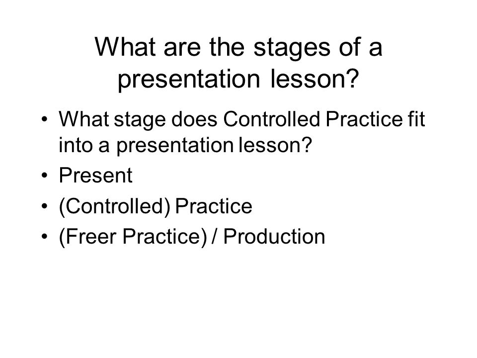 What are the stages of a presentation lesson