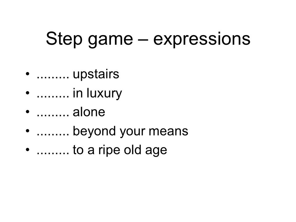 Step game – expressions