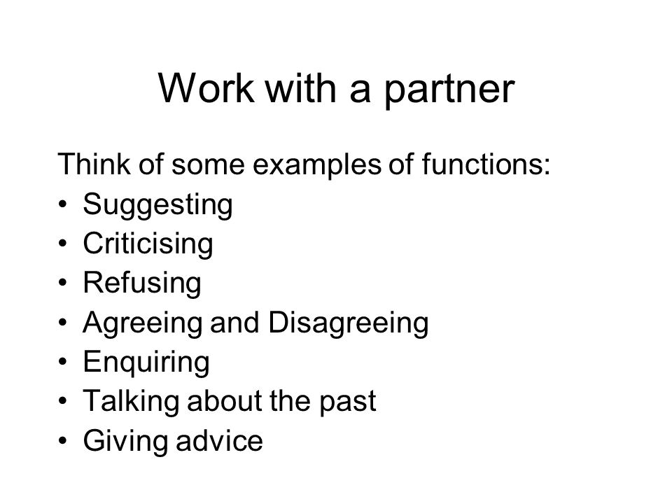 Work with a partner Think of some examples of functions: Suggesting