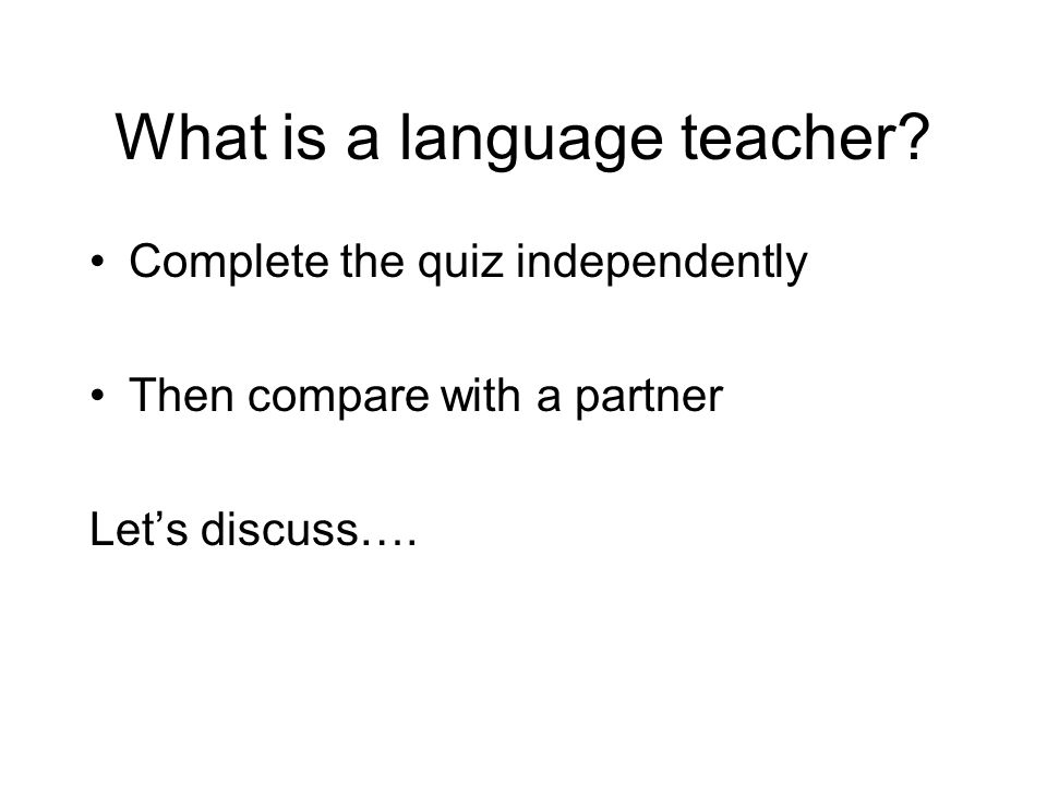 What is a language teacher