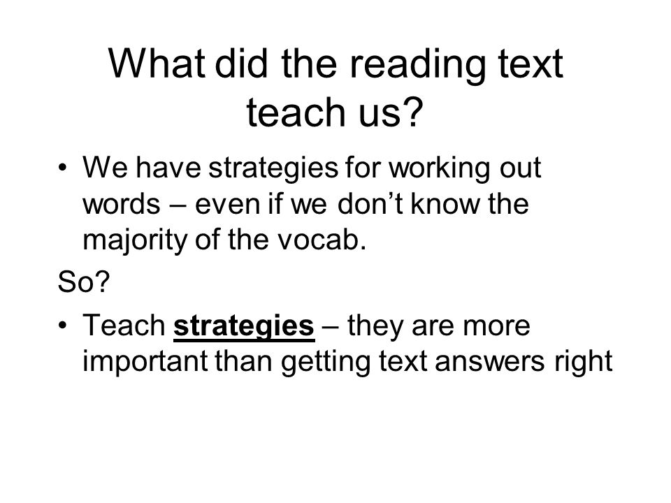 What did the reading text teach us