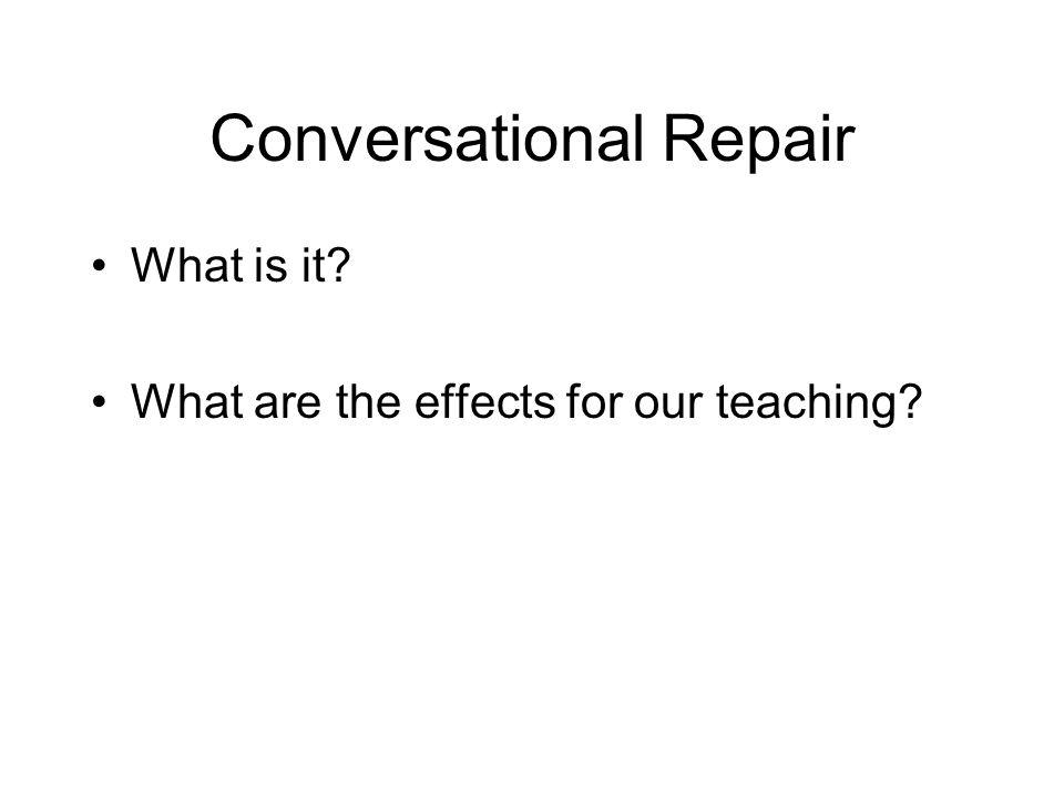 Conversational Repair