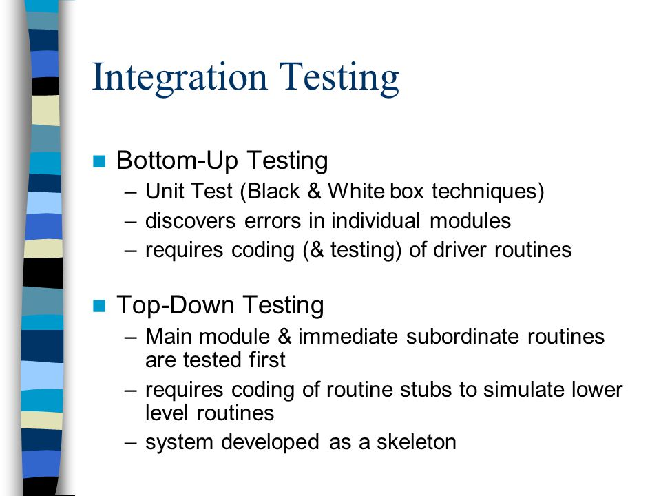 Integration Testing Bottom-Up Testing Top-Down Testing