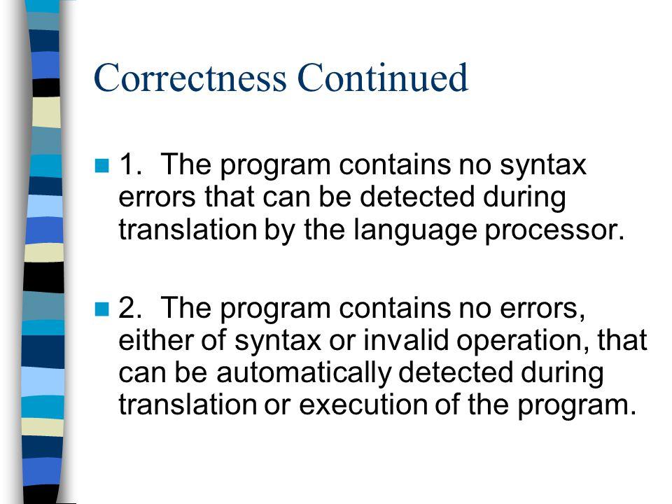 Correctness Continued