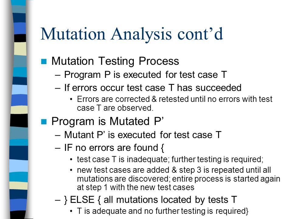 Mutation Analysis cont'd
