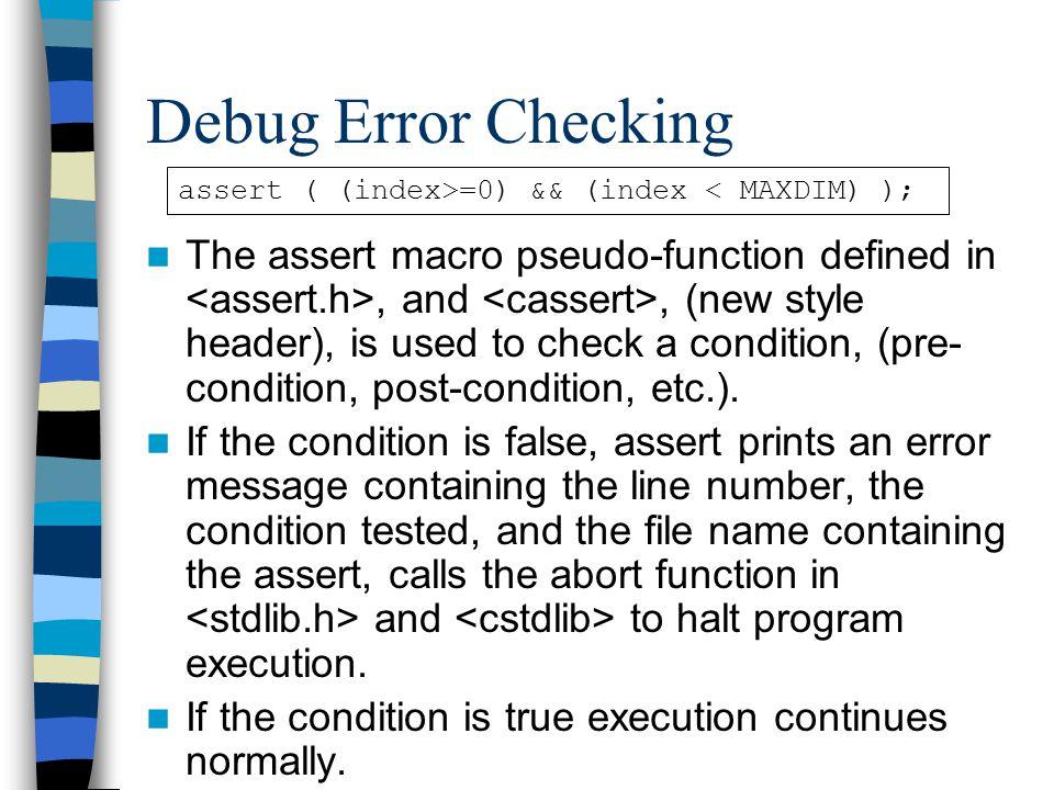 Debug Error Checking assert ( (index>=0) && (index < MAXDIM) );