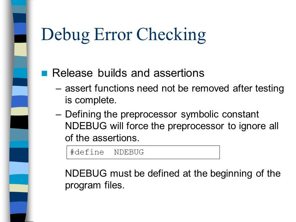 Debug Error Checking Release builds and assertions