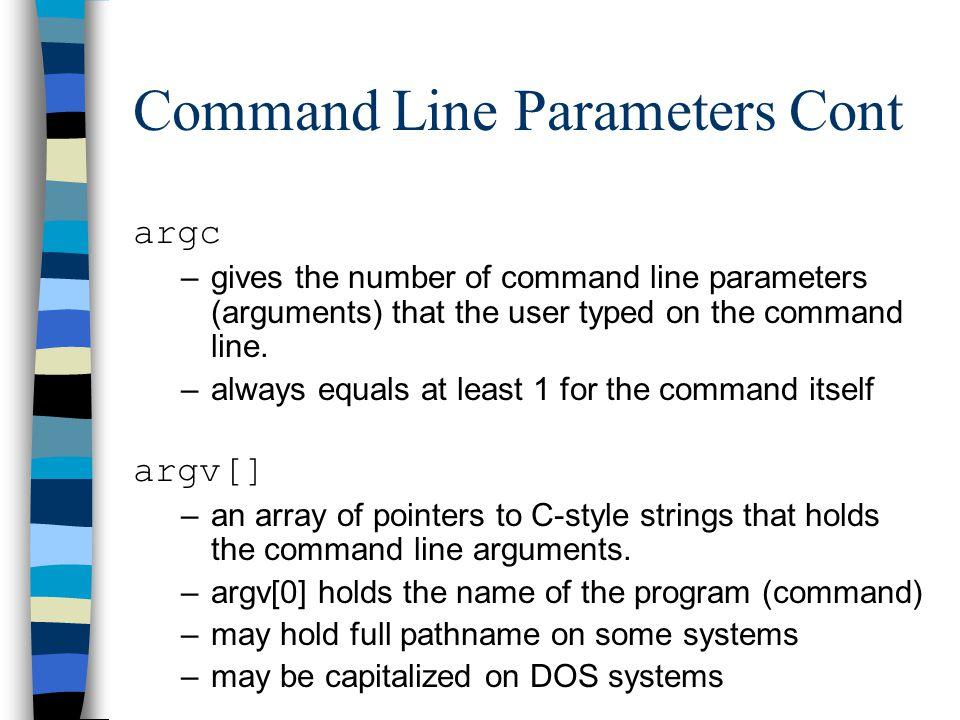 Command Line Parameters Cont