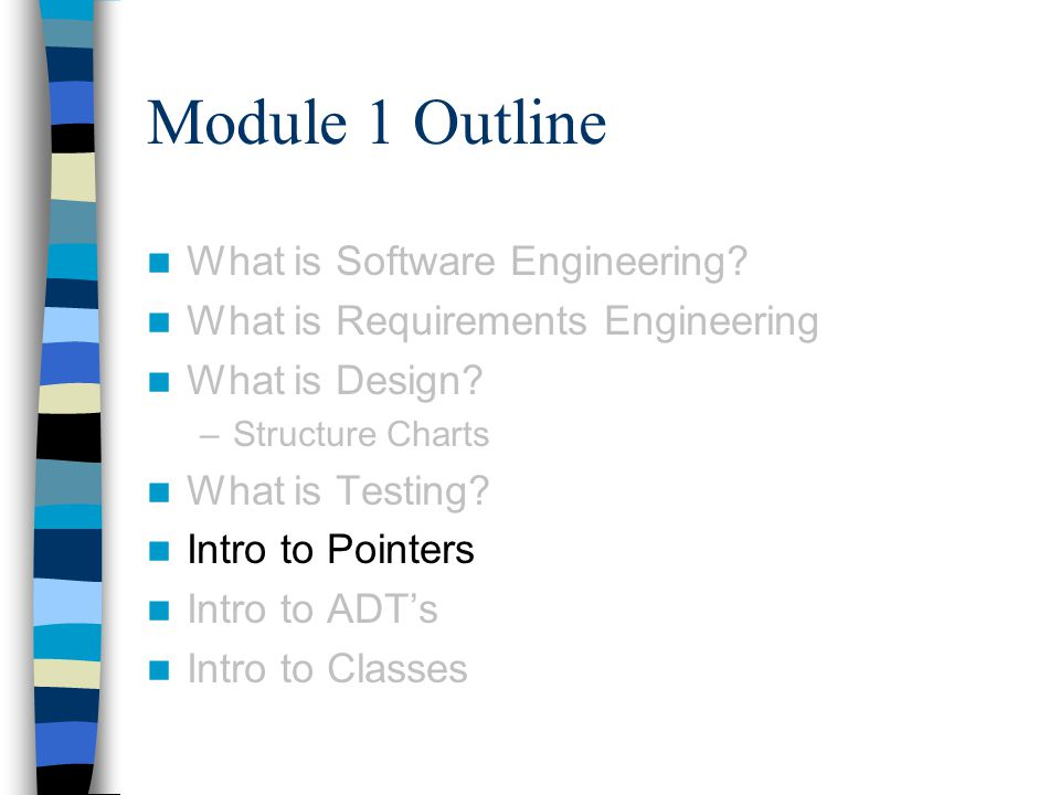 Module 1 Outline What is Software Engineering