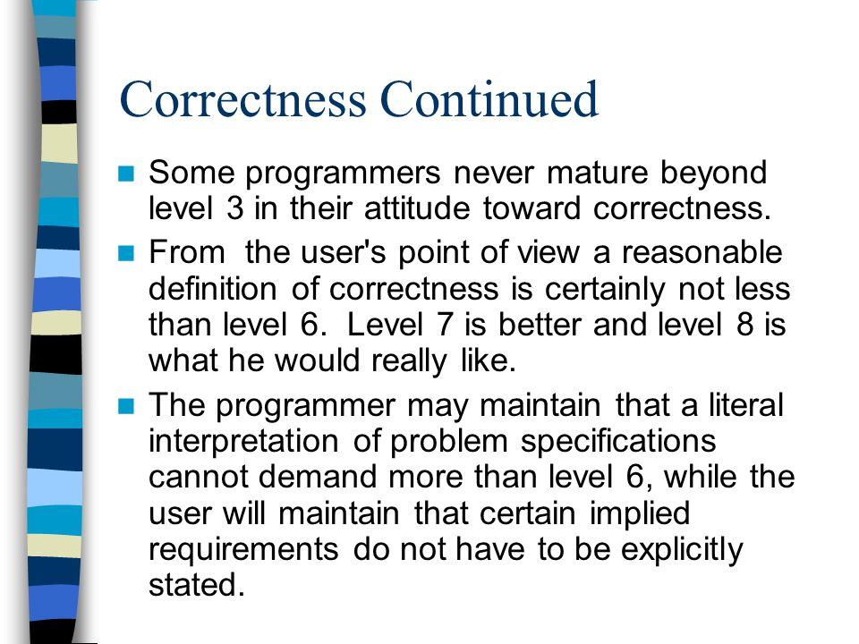 Correctness Continued
