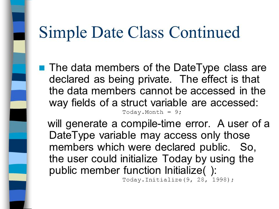 Simple Date Class Continued