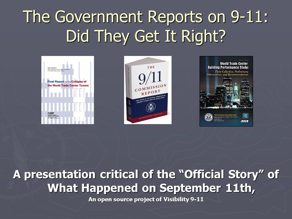 The Government Reports on 9-11: Did They Get It Right