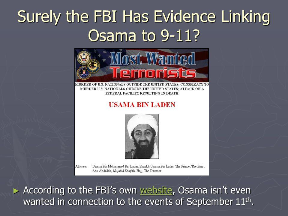 Surely the FBI Has Evidence Linking Osama to 9-11