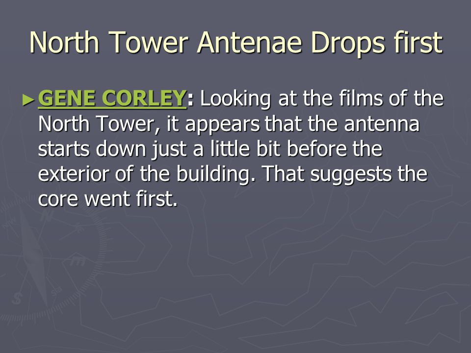 North Tower Antenae Drops first