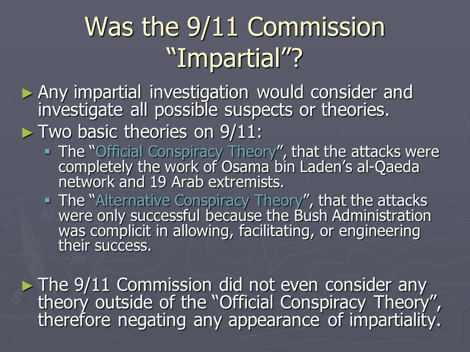 Was the 9/11 Commission Impartial