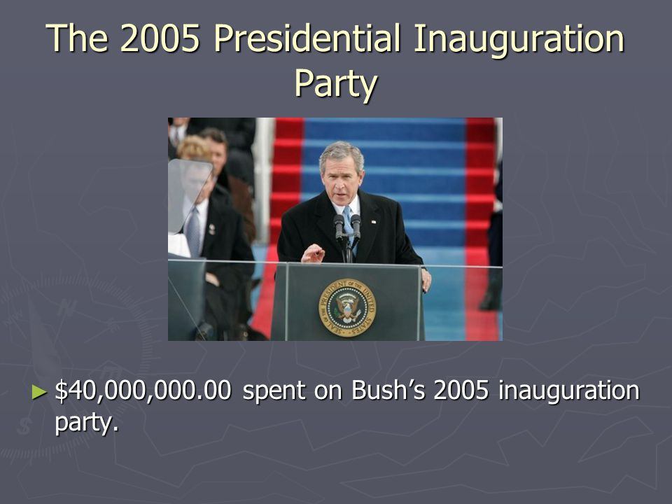 The 2005 Presidential Inauguration Party