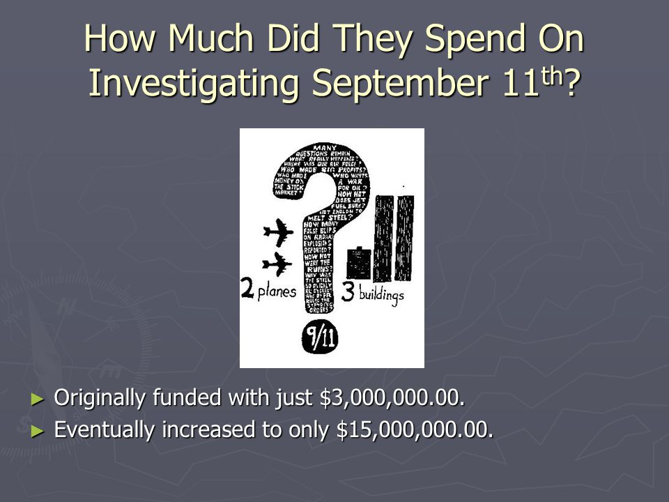 How Much Did They Spend On Investigating September 11th