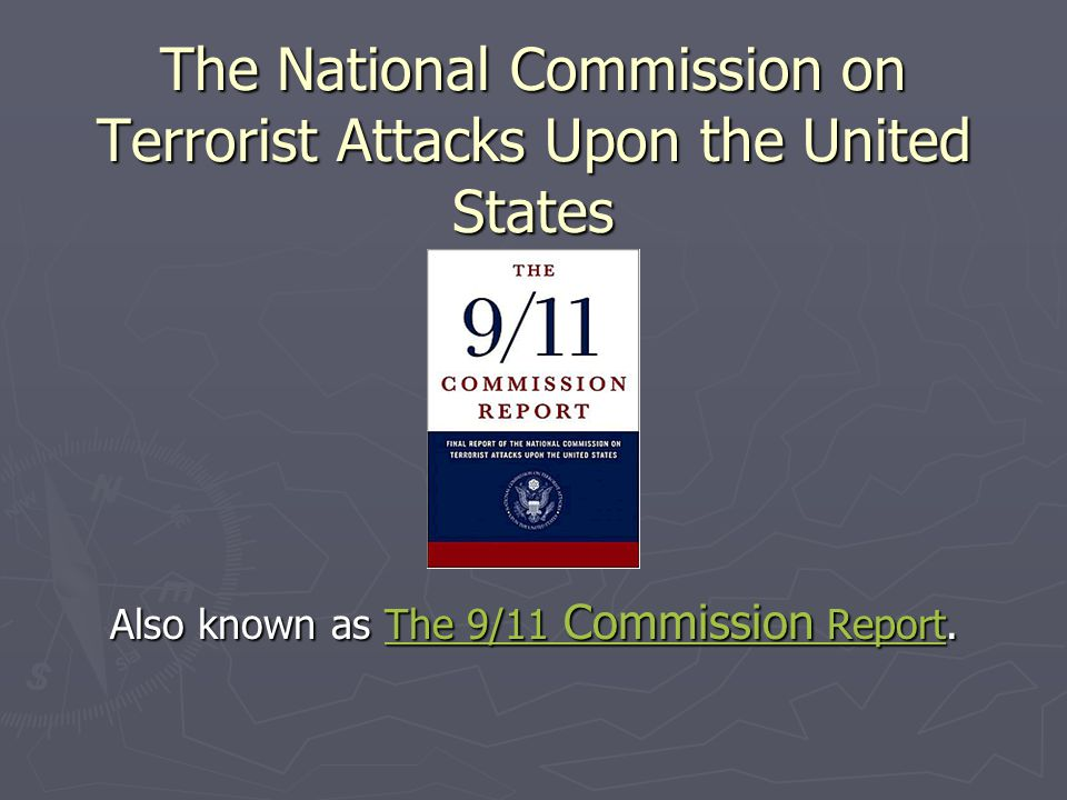 The National Commission on Terrorist Attacks Upon the United States