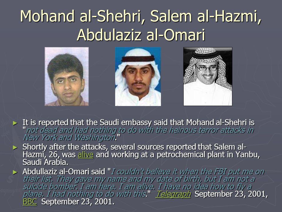 Mohand al-Shehri, Salem al-Hazmi, Abdulaziz al-Omari