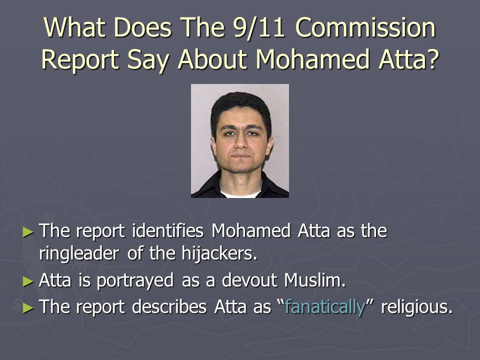 What Does The 9/11 Commission Report Say About Mohamed Atta