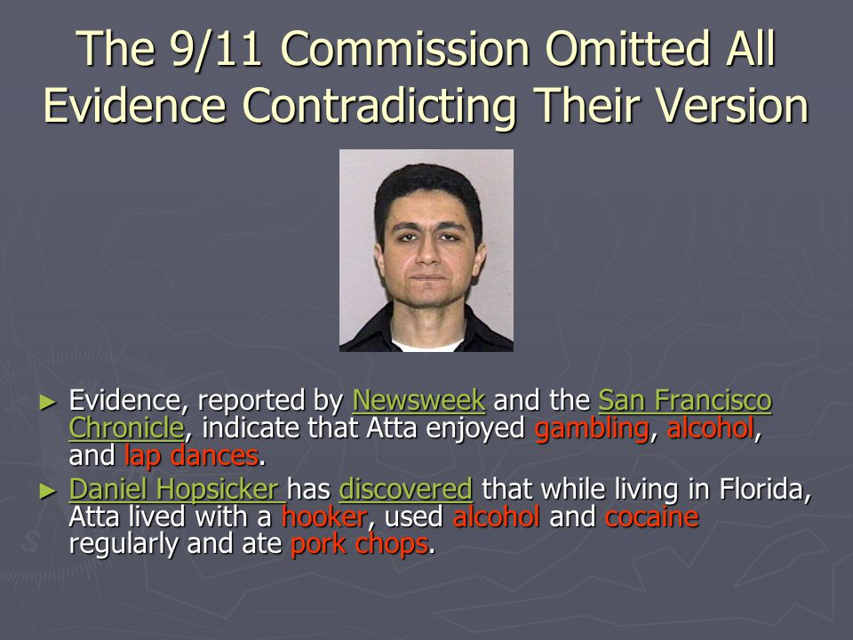 The 9/11 Commission Omitted All Evidence Contradicting Their Version