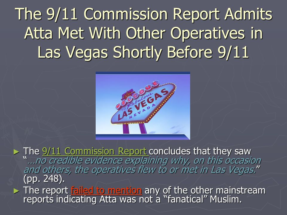 The 9/11 Commission Report Admits Atta Met With Other Operatives in Las Vegas Shortly Before 9/11