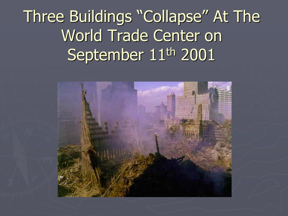 Three Buildings Collapse At The World Trade Center on September 11th 2001