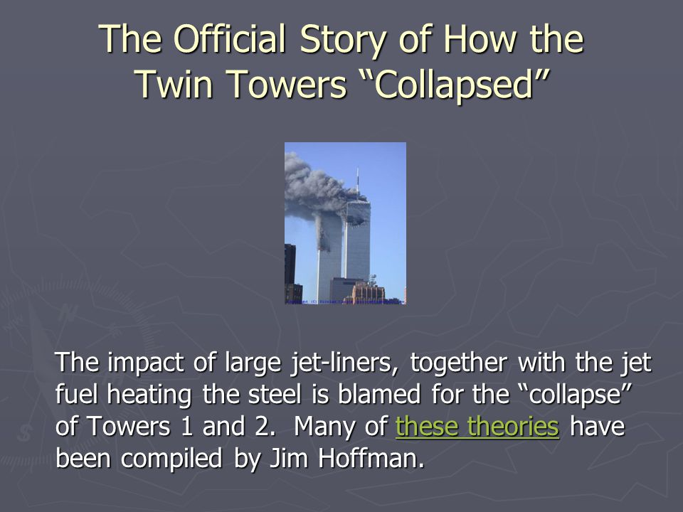 The Official Story of How the Twin Towers Collapsed
