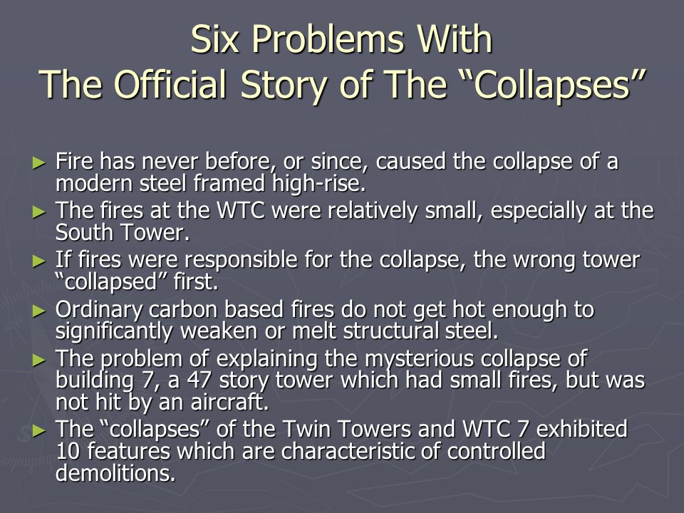 Six Problems With The Official Story of The Collapses