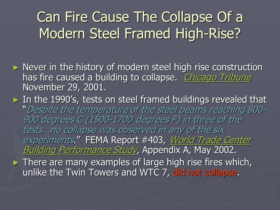 Can Fire Cause The Collapse Of a Modern Steel Framed High-Rise
