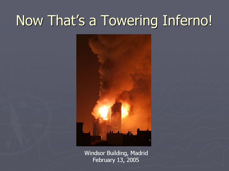 Now That's a Towering Inferno!