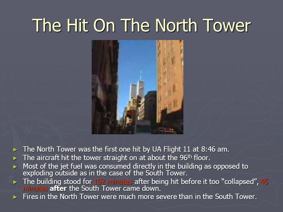 The Hit On The North Tower