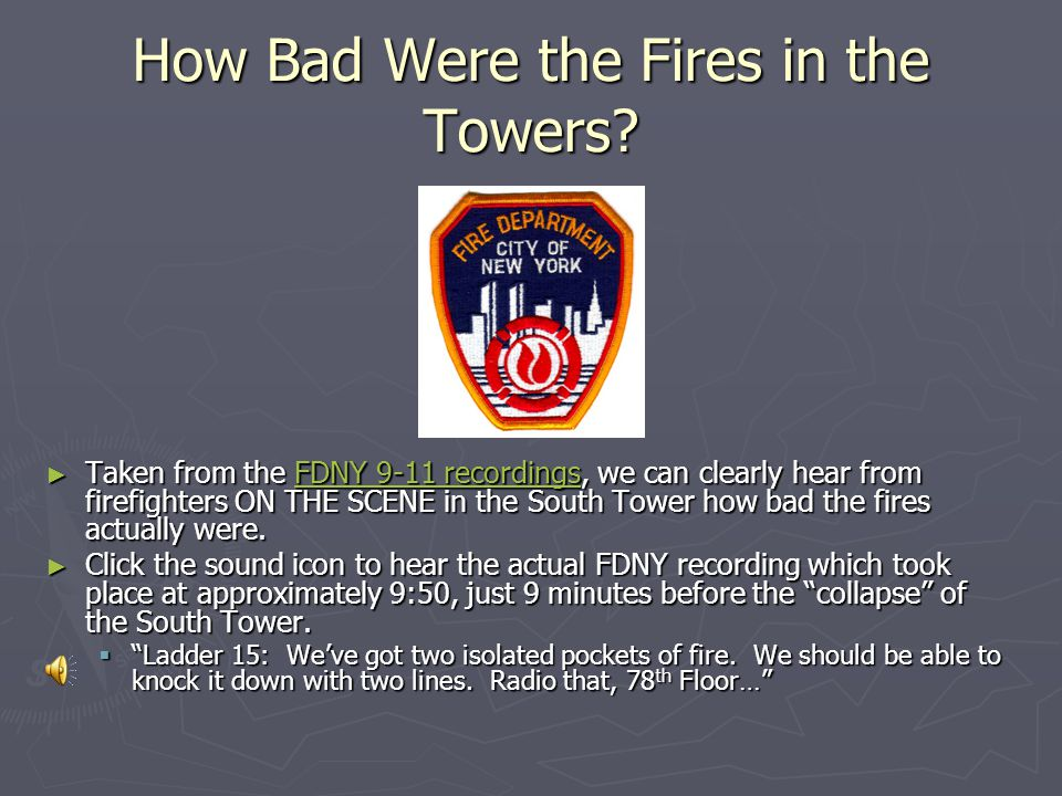 How Bad Were the Fires in the Towers