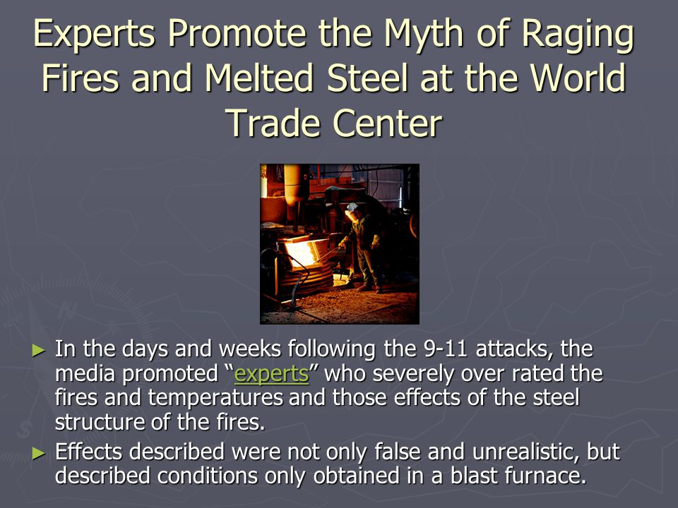 Experts Promote the Myth of Raging Fires and Melted Steel at the World Trade Center
