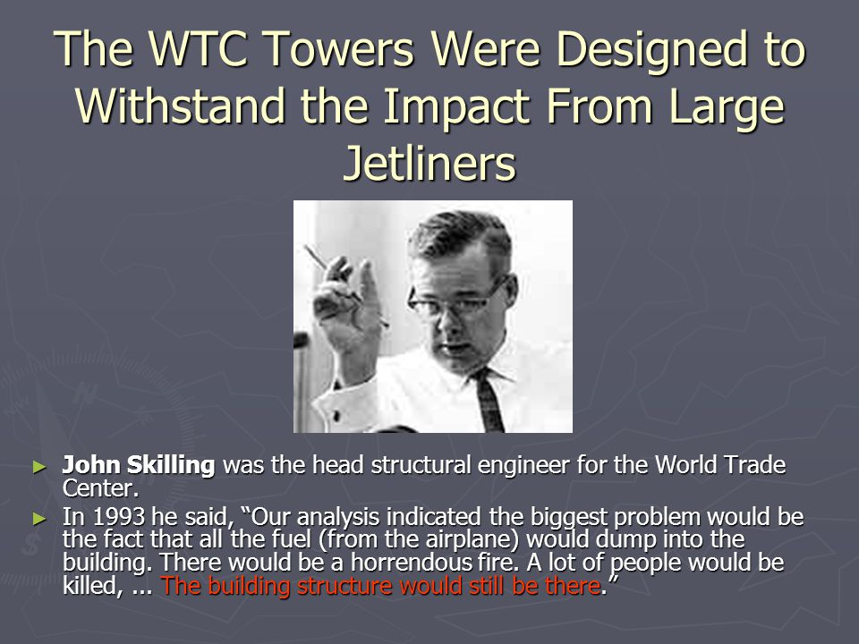 The WTC Towers Were Designed to Withstand the Impact From Large Jetliners