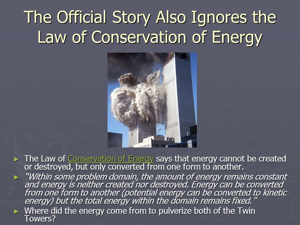 The Official Story Also Ignores the Law of Conservation of Energy